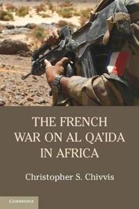 The French War on Al Qa