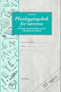 Planleggingsbok for lreren. Til bruk i grunnskolen og den videregende skolen