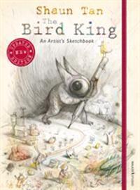 The Bird King: An Artist Sketchbook