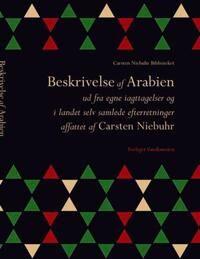 Beskrivelse af Arabien ud fra egne iagttagelser og i landet selv samlede efterretninger
