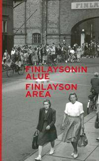 Finlaysonin alue - Finlayson area