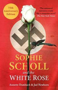 Scholl Sophie Scholl and the White Rose