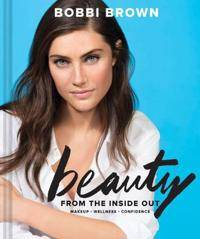 Image of Bobbi Brown Beauty from the Inside Out