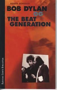 Bob Dylan og the beat generation