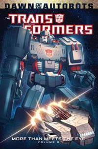 Transformers More Than Meets The Eye Volume 6