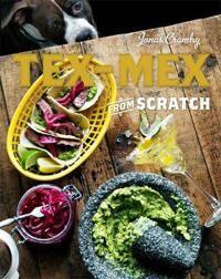 Tex-Mex From Scratch