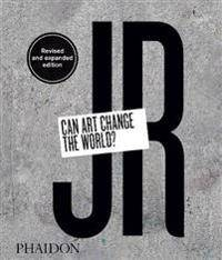 ART JR: Can Art Change the World? (Revised and Expanded Edition)