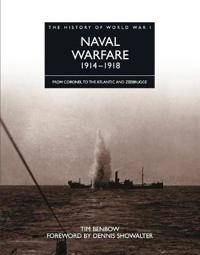 The History of World War I: Naval Warfare 1914 - 1918