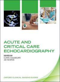 Acute and Critical Care Echocardiography
