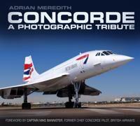 Concorde: A Photographic Tribute