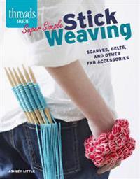 Super Simple Stick Weaving