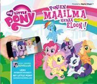 My Little Pony - Ponien maailma herää eloon!