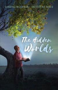 Hidden Worlds, The