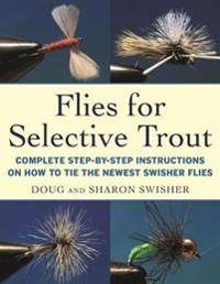 Flies for Selective Trout