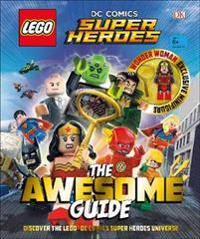 Lego (R) DC Comics Super Heroes The Awesome Guide