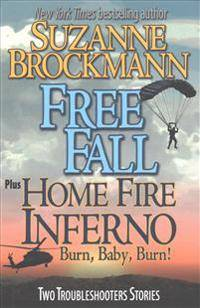 Free Fall & Home Fire Inferno (Burn, Baby, Burn): Two Troubleshooters Short Stories