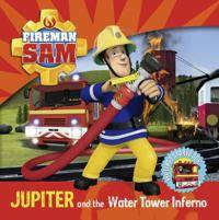 Fireman Sam: Jupiter and the Water Tower Inferno