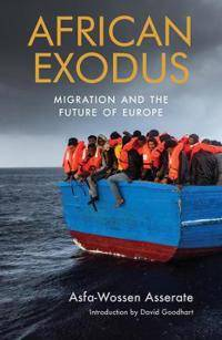 African Exodus: Migration and the Future of Europe