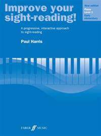 Improve Your Sight-Reading! Piano, Level 1: A Progressive, Interactive Approach to Sight-Reading