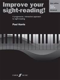 Improve Your Sight-Reading! Piano, Level 8: A Progressive, Interactive Approach to Sight-Reading
