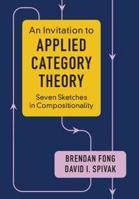 An Invitation to Applied Category Theory
