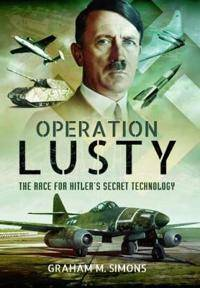 Operation Lusty: The Race for Hitler