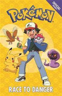 The Official Pokemon Fiction: Race to Danger