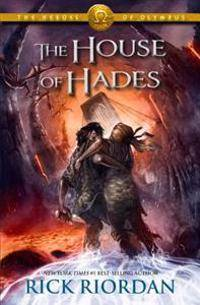 Olympus The Heroes of Olympus, Book Four the House of Hades