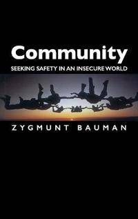 Community: Seeking Safety in an Insecure World