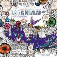 Zendoodle Coloring Presents Fairies in Dreamland: An Artist