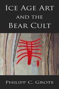 ART Ice Age Art And The Bear Cult