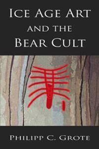 ART Ice Age Art And The Bear Cult
