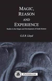 Magic, Reason and Experience