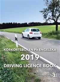 Körkortsboken på Engelska 2019 : driving licence book
