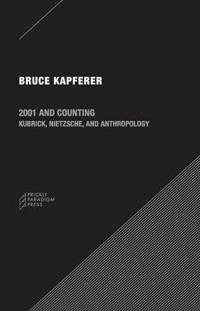 2001 Accounting - Kubrick, Nietzsche and Anthropology