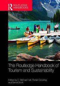 The Routledge Handbook of Tourism and Sustainability