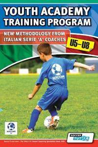 Youth Academy Training Program u5-u8 - New Methodology from Italian Serie