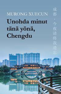 Unohda minut tn yn, Chengdu