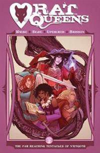 Rat Queens Volume 2: The Far Reaching Tentacles of N