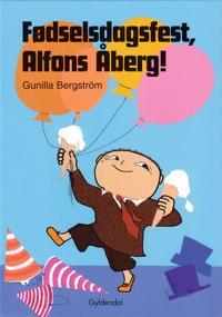 Fdselsdagsfest, Alfons berg!