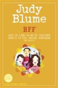 BFF*: Two novels by Judy Blume--Just As Long As We