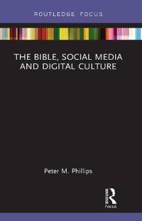 The Bible, Social Media and Digital Culture