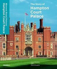Story of Hampton Court Palace