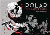 Kaiser Polar Volume 4: The Kaiser Falls
