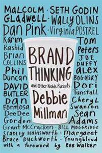 Brand Thinking and Other Noble Pursuits