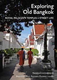 Exploring Old Bangkok: Royal Palaces,Temples, Streetlife