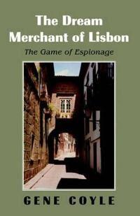 The Dream Merchant of Lisbon
