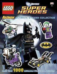 Lego Ultimate Sticker Collection: Lego(r) Batman (Lego(r) DC Universe Super Heroes): More Than 1,000 Reusable Full-Color Stickers