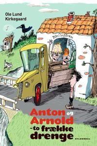 Anton og Arnold - to frkke drenge