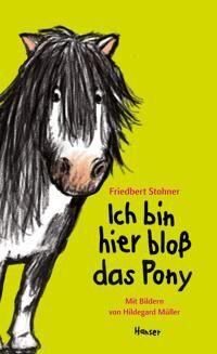 Ich bin hier blo das Pony
